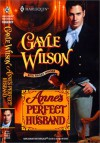 Anne's Perfect Husband - Gayle Wilson