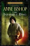The Invisible Ring  - Anne Bishop