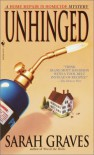 Unhinged: A Home Repair is Homicide Mystery - Sarah Graves