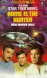 Home Is The Hunter (Star Trek) - Dana Kramer-Rolls