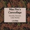 Miss Pim's camouflage, - Dorothy Stanley