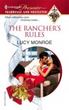 The Rancher's Rules - Lucy Monroe