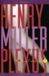 Plexus: The Rosy Crucifixion II - Henry Miller