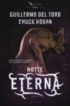 Notte eterna - Guillermo del Toro, Chuck Hogan