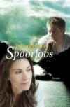 Spoorloos - Deborah Raney, Bep Fontijn-Donatz