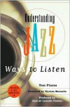 Understanding Jazz: Ways to Listen -