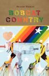Bobcat Country - Brandi Homan