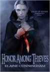 Honor Among Thieves (Tales of Sevrin) - Elaine Cunningham