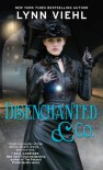 Disenchanted & Co. - Lynn Viehl