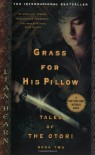 Grass for His Pillow - Lian Hearn