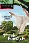 Ganz oder Kowalski - Shannon Stacey