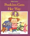 Pookins Gets Her Way - Helen Lester