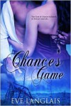 Chance's Game - Eve Langlais