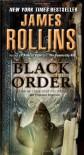 Black Order: A Sigma Force Novel - James Rollins