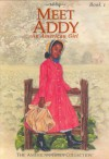 Meet Addy: An American Girl (American Girls Collection) - Connie Rose Porter