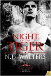 Night of the Tiger - N.J. Walters