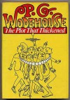 The Plot That Thickened - P.G. Wodehouse