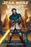 Star Wars: Knights of the Old Republic, Volume 6: Vindication - John Jackson Miller