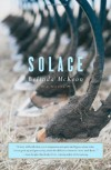 Solace: A Novel - Belinda Mckeon