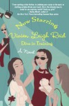 Now Starring Vivien Leigh Reid: Diva in Training - Yvonne Collins;Sandy Rideout