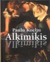 Alķīmiķis - Edvīns Raups, Paulu Koelju, Paulo Coelho