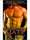 Barbarian Mate - L.A. Day