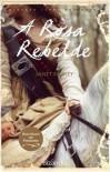 A Rosa Rebelde - Janet Paisley, Elsa T.S. Vieira