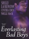 Everlasting Bad Boys (Dragon Kin) - Cynthia Eden, Noelle Mack, Shelly Laurenston