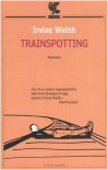 Trainspotting - Irvine Welsh, Giuliana Zeuli