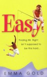 Easy - Emma Gold