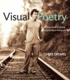 Visual Poetry: A Creative Guide for Making Engaging Digital Photographs - Chris Orwig