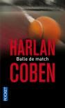 Balle de match - Harlan Coben