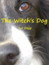 The Witch's Dog - Stephanie Dagg