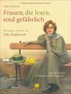 Frauen, die lesen, sind gefährlich. Lesende Frauen in Malerei und Fotografie - Stefan Bollmann