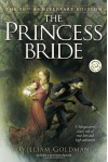 The Princess Bride: An Illustrated Edition of S. Morgenstern's Classic Tale of True Love and High Adventure - William Goldman, Michael Manomivibul