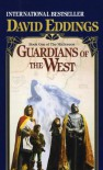 Guardians of the West (The Malloreon, Book 1) - David Eddings