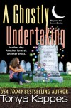 A Ghostly Undertaking - Tonya Kappes