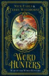 Word Hunters: War of the Word Hunters - Nick Earls, Terry Whidborne