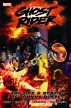 Ghost Rider - Volume 2: The Life & Death of Johnny Blaze - Daniel Way, Richard Corben, Javier Saltares, Mark Texeira