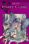 Fairy Cube 1 - Kaori Yuki