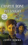 Children of the Red King #8: Charlie Bone and the Red Knight - Jenny Nimmo