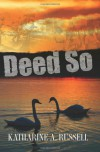 Deed So - Kath Russell