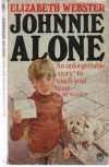 Johnnie Alone - Elizabeth Webster