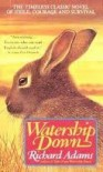 Watership Down A Novel - Richard Adams