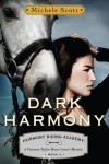 Dark Harmony  - Michele Scott