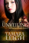 The Unveiling - Tamara Leigh