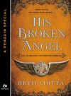 His Broken Angel (The Glorious Victorious Darcys, #1.5) - Beth Ciotta