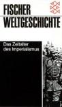 Fischer Weltgeschichte: Das Zeitalter des Imperialismus - Wolfgang J. Mommsen
