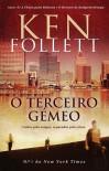 O Terceiro Gémeo - Ken Follett