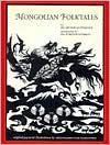 Mongolian Folktales - Hilary Roe Metternich, Hilary Roe Metternich